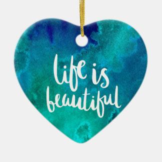 Life is beautiful ornement cœur en céramique