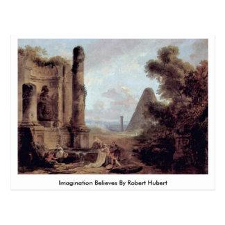 L'imagination croit par Robert Hubert Cartes Postales