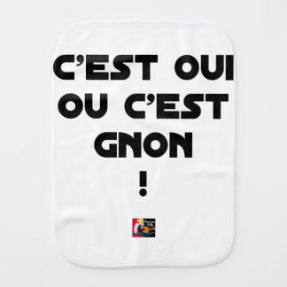 Linge De Bébé C'EST OUI OU C'EST GNON ! - Jeux de mots