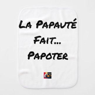 Linge De Bébé LA PAPAUTÉ FAIT PAPOTER - Jeux de mots
