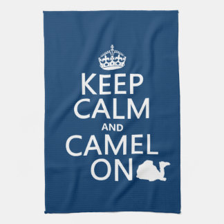 Linge De Cuisine Gardez le calme et le chameau sur (toutes les