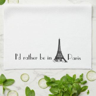Linge De Cuisine Je serais plutôt à Paris