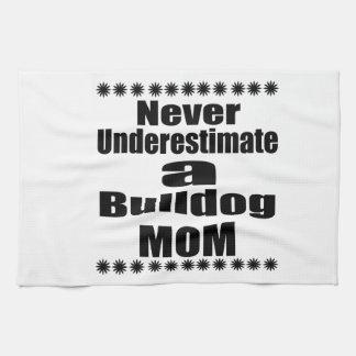 Linge De Cuisine Ne sous-estimez jamais la maman de bouledogue
