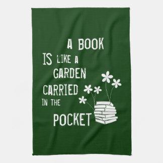 Linge De Cuisine Un livre est comme un jardin a porté dedans la
