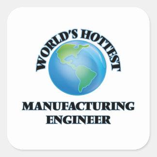 L'ingénieur de fabrication le plus chaud du monde autocollant carré