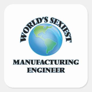 L'ingénieur de fabrication le plus sexy du monde sticker carré