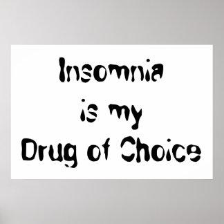 L'insomnie est ma drogue de choix poster