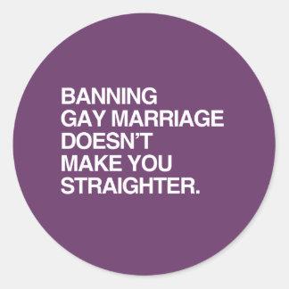 L'INTERDICTION DU MARIAGE HOMOSEXUEL NE VOUS REND AUTOCOLLANTS RONDS