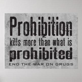 L'interdiction tue plus que ce qui est interdit posters