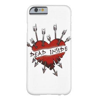 L'intérieur de morts a percé le coeur coque iPhone 6 barely there