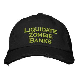 Liquidez les banques de zombi casquette brodée