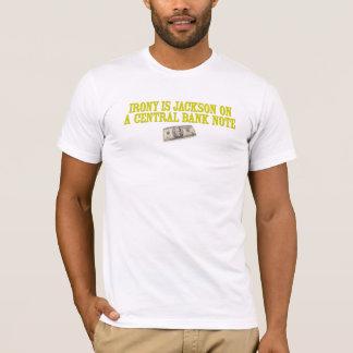 L'ironie est Andrew Jackson sur un billet de T-shirt