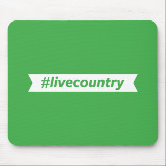 #LiveCountry Tapis De Souris