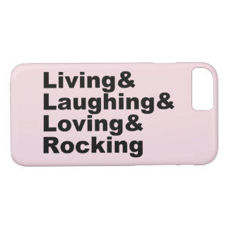 Living&Laughing&Loving&ROCKING (noir) Coque iPhone 8/7