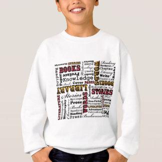 Livres de livres de livres ! sweatshirt