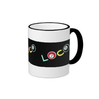 Loco Mug Ringer
