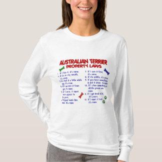 Lois 2 de propriété de TERRIER AUSTRALIEN T-shirt