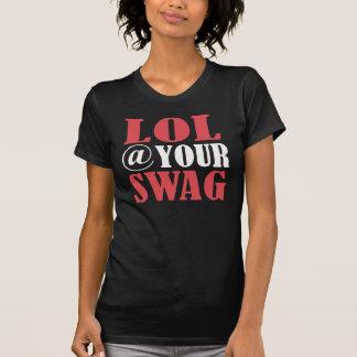 Lol @ votre butin -- T-shirt