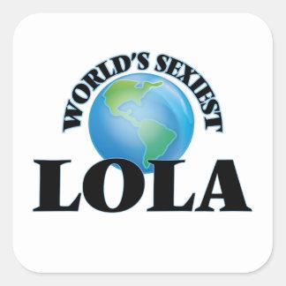 Lola le plus sexy du monde autocollants carrés