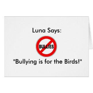 """Luna indique : La"""" intimidation est pour les Carte De Vœux"""
