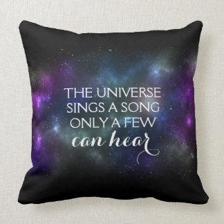 L'univers chante une chanson seulement que coussin