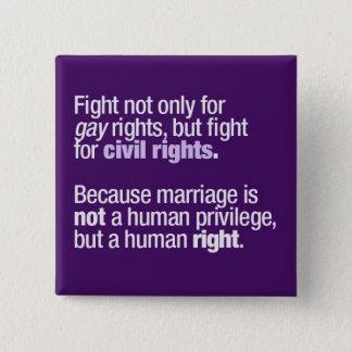 Lutter pour des droits des homosexuels badge