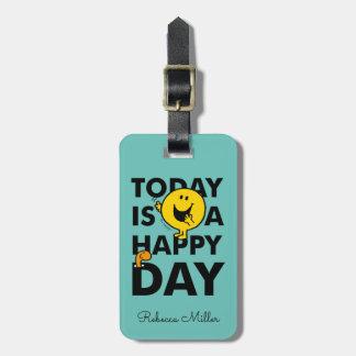 M. Happy | est aujourd'hui un jour heureux Étiquette À Bagage