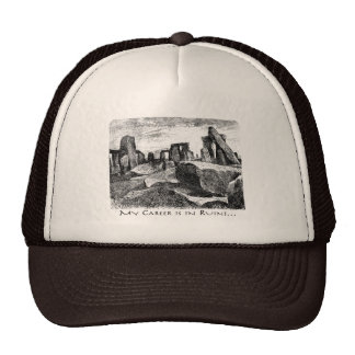 Ma carrière est dans les ruines : Stonehenge Casquette