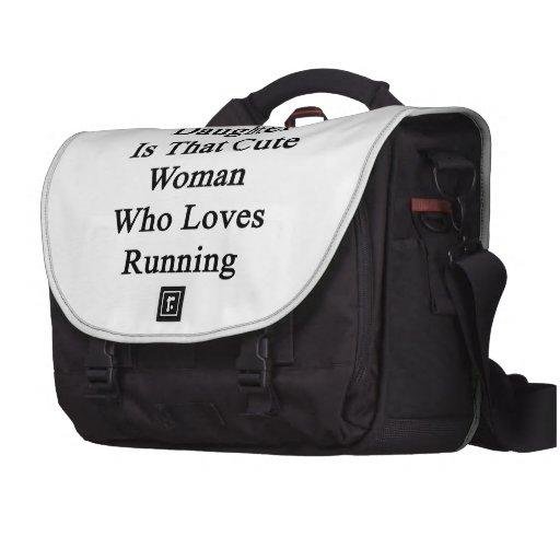 Ma fille est cette femme mignonne qui aime courir sacs pour ordinateurs portables