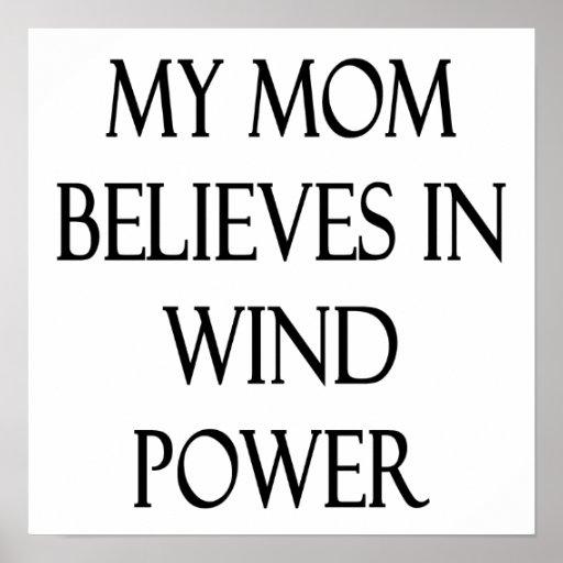Ma maman croit à l'énergie éolienne affiche