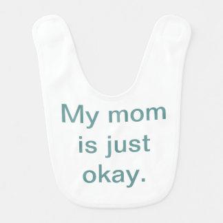 Ma maman est juste bavoir correct de bébé