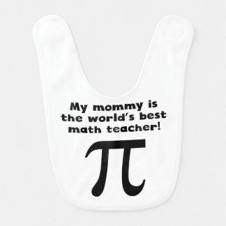 Ma maman est le meilleur professeur de maths du bavoirs pour bébé