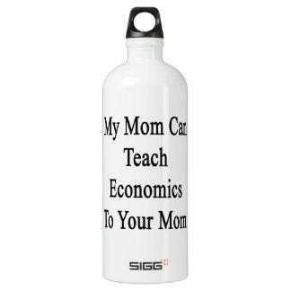 Ma maman peut enseigner l'économie à votre maman