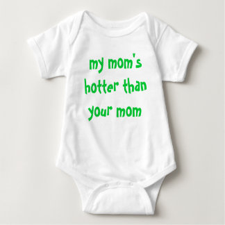 ma maman plus chaude que votre maman body