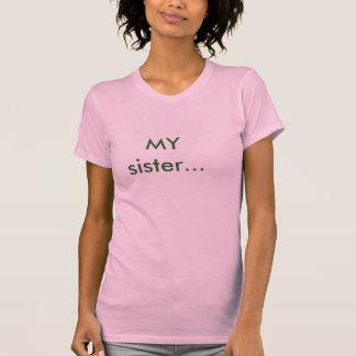 MA soeur… T-shirt