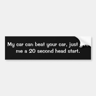 Ma voiture peut battre votre voiture, me donnent j adhésifs pour voiture