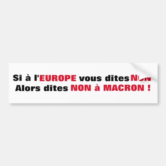 Macron = Europe = Mondialisation - Autocollant