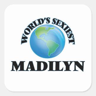 Madilyn le plus sexy du monde autocollants carrés
