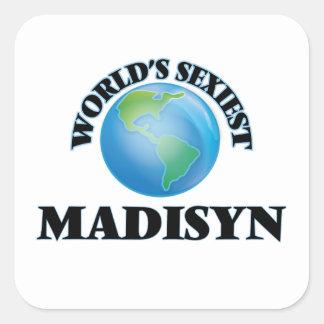Madisyn le plus sexy du monde autocollants carrés