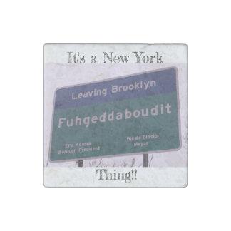 Magnet En Pierre Départ de Brooklyn New York Fuhgeddaboudit