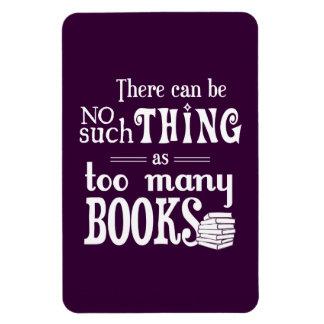 Magnet Flexible Aucune une telle chose comme trop de livres