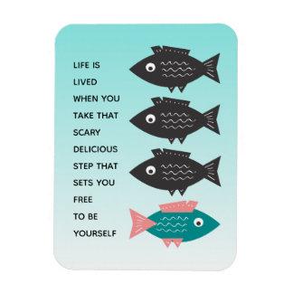 Magnet Flexible La vie de Libre-Pensée de poissons EST VÉCUE