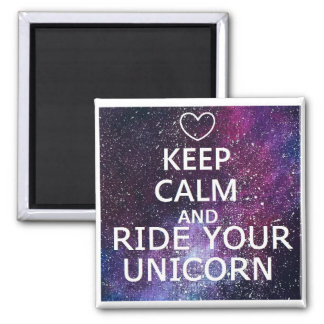 "MAGNET ""KEEP CALM AND RIDE YOUR UNICORN"" GALAXY"