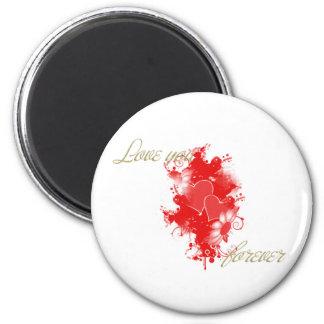 Magnet Love you forever Aimant Pour Réfrigérateur