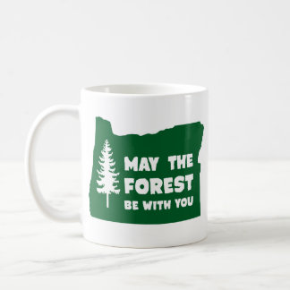 Mai la forêt soit avec vous l'Orégon Mug