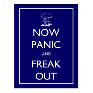"""""""Maintenant paniquez et Freak"""" la carte postale"""