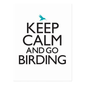 Maintenez calme et allez Birding Carte Postale