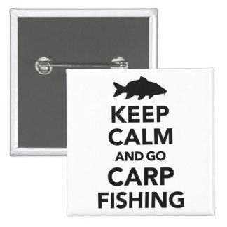 """""""Maintenez calme et allez insigne de pêche de Badge"""