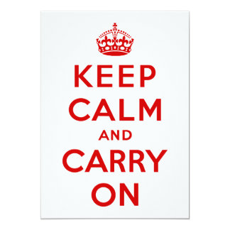 Maintenez calme et continuez l'invitation carton d'invitation  12,7 cm x 17,78 cm