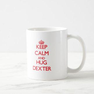 Maintenez calme et ÉTREINTE Dexter Tasse